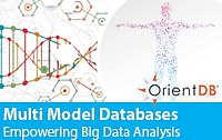 OrientDB Spawns New Age of NoSQL Multi-Model DBs for Fast & Secure Big Data Challenges